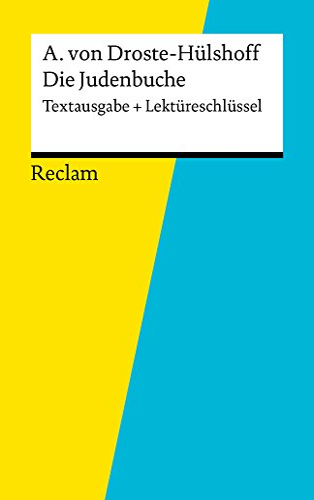 Textausgabe + Lektüreschlüssel. Annette von Droste-Hülshoff: Die Judenbuche: Reclam Textausgabe + Lektüreschlüssel (German Edition)