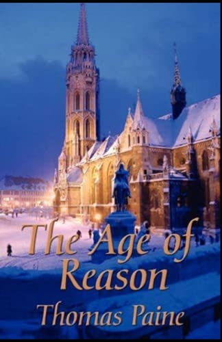 The Age of Reason by thomas paine Illustrated Edition