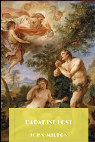 Paradise Lost by John Milton Annotated Edition