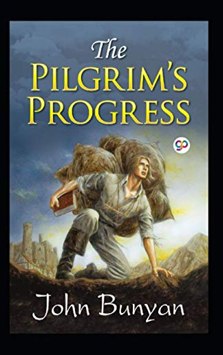 John Bunyan:The Pilgrim's Progress-Original Edition(Annotated)