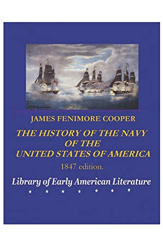 JAMES FENIMORE COOPER: History of the Navy of the United States (1847 ed.)