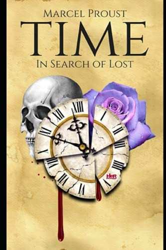 In Search of Lost Time by Marcel Proust: Swann's Way