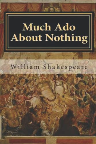 Much Ado About Nothing. With Henry Selous's illustrations.