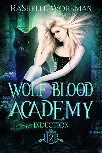 Induction (Wolf Blood Academy Book 2) (English Edition)
