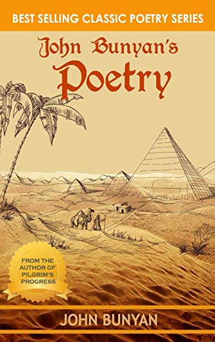 John Bunyan's Poetry: Illustrated & Updated (Bunyan Updated Classics)