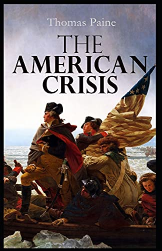 The American Crisis by Thomas Paine illustrated edition