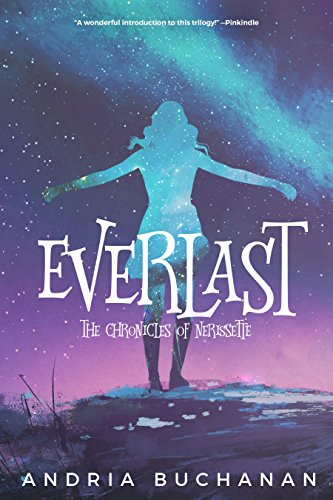 Everlast (Chronicles of Nerissette Book 1) (English Edition)