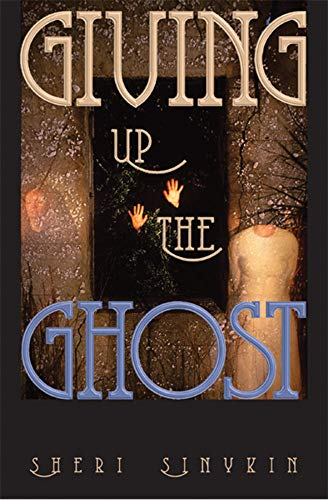 Giving Up the Ghost (English Edition)