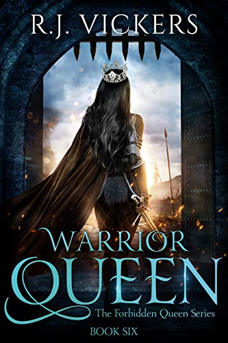Warrior Queen (The Forbidden Queen Series Book 6) (English Edition)