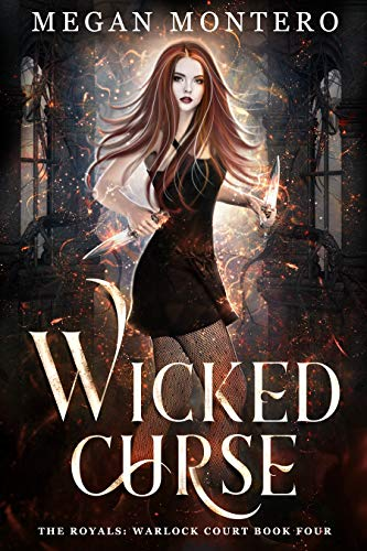 Wicked Curse (The Royals: Warlock Court Book 4) (English Edition)