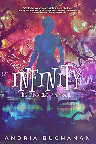 Infinity (Chronicles of Nerissette Book 3) (English Edition)